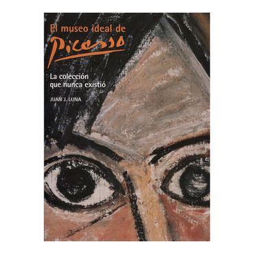 el-museo-ideal-de-picasso-9788497853279