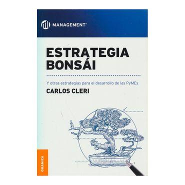 estrategia-bonsai-y-otras-estrategias-para-el-desarrollo-de-las-pymes-9789506418939