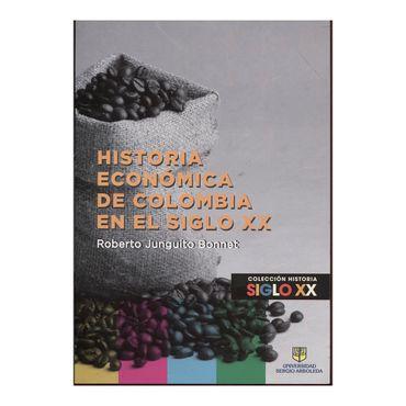 historia-economica-de-colombia-en-el-siglo-xx-9789588987101