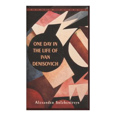 one-day-in-the-life-of-ivan-denisovich-9780553247770