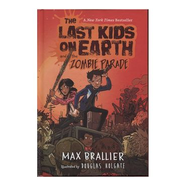 the-last-kids-on-earth-and-the-zombie-parade-9780670016624