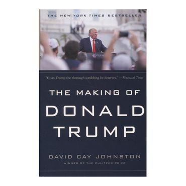 the-making-of-donald-trump-9781612196589