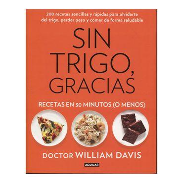 sin-trigo-gracias-recetas-en-30-minutos-o-menos--9788403014572