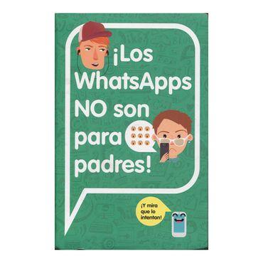-los-whatsapps-no-son-para-padres--9788420482262