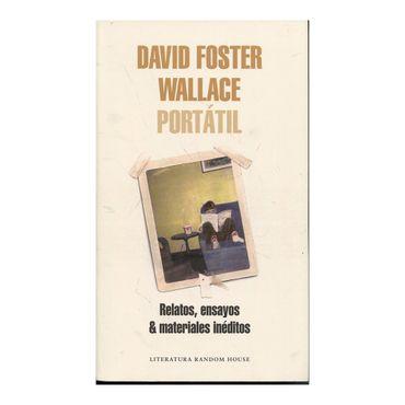 david-foster-wallace-portatil-relatos-ensayos-materiales-ineditos-9788439731832