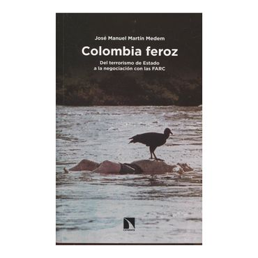 colombia-feroz-9788490972397