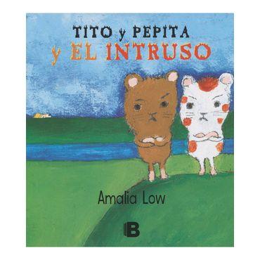 tito-y-pepita-y-el-intruso-9789588991436