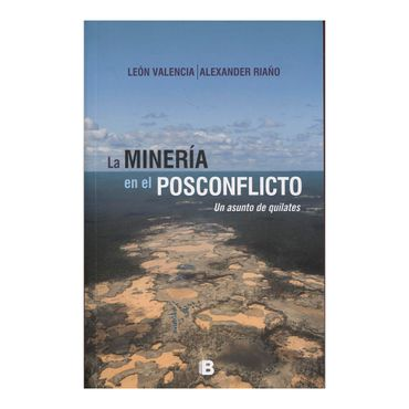 la-mineria-en-el-posconflicto-9789588991610