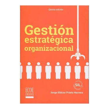 gestion-estrategica-organizacional-5a-edicion--9789587714609