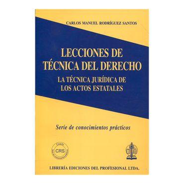 lecciones-de-tecnica-del-derecho-la-tecnica-juridica-de-los-actos-estatales-9789587072914
