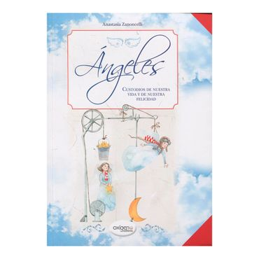 angeles-custodios-de-nuestra-vida-y-de-nuestra-felicidad-9789585865228