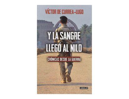 y-la-sangre-llego-al-nilo-cronicas-desde-la-guerra-9789585425101