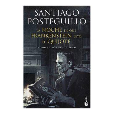 la-noche-en-que-frankenstein-leyo-el-quijote-9789584259592