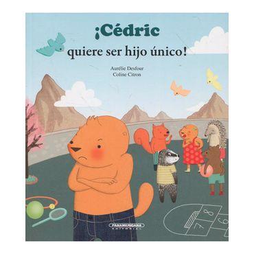 -cedric-quiere-ser-hijo-unico--9789583054648