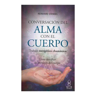 conversacion-del-alma-con-el-cuerpo-trabajo-energetico-chamanico-9789583051944