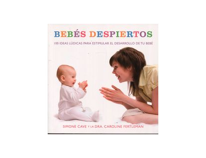 bebes-despiertos-100-ideas-ludicas-9789583037764