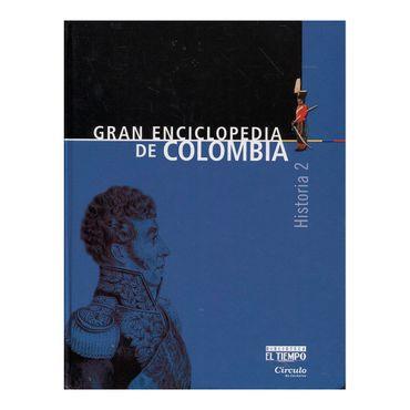 gran-enciclopedia-de-colombia-historia-2-9789580805076