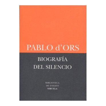 biografia-del-silencio-ed-21--9788498418385