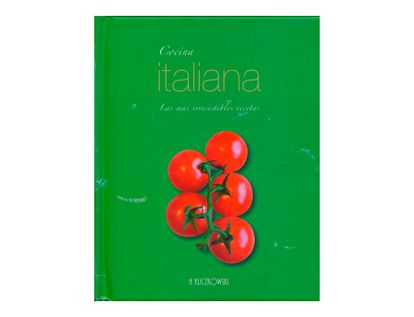 cocina-italiana-las-mas-irresistibles-recetas-9781445432366