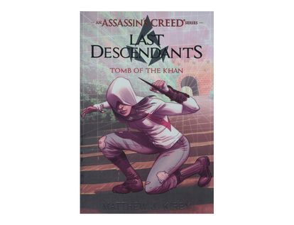 an-assassin-s-creed-series-last-descendants-tomb-of-the-khan-9780545855532