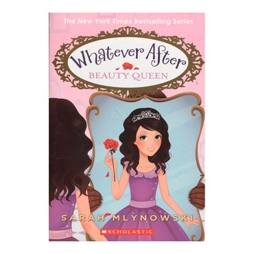 whatever-after-beauty-queen-9780545746571