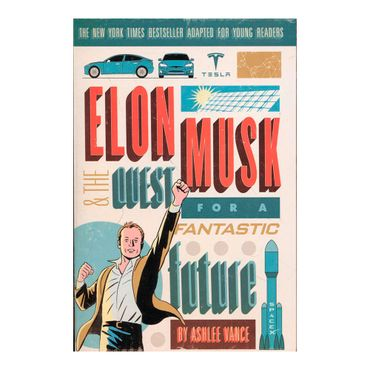 elon-musk-and-the-quest-for-a-fantastic-future-9780062463272