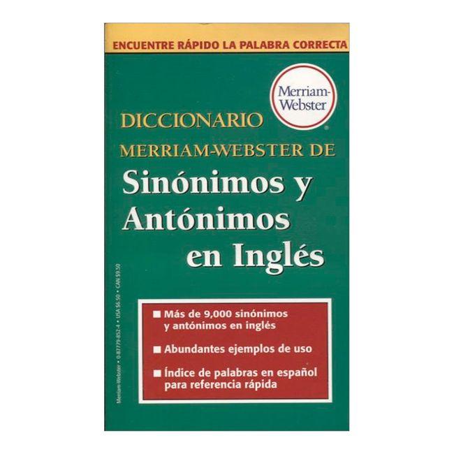 Diccionario Merriam Webster De Sinonimos Y Antonimos En Ingles