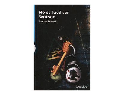 no-es-facil-ser-watson-9789585403086