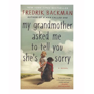 my-grandmother-asked-me-to-tell-you-she-s-sorry-9781501115073