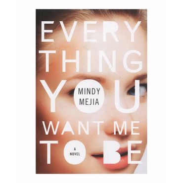 everything-you-want-me-to-be-9781501157905