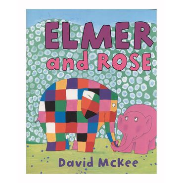 elmer-and-rose-9781842707401