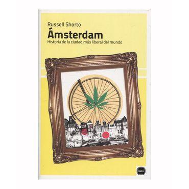 amsterdam-historia-de-la-ciudad-mas-liberal-del-mundo-9788415917250