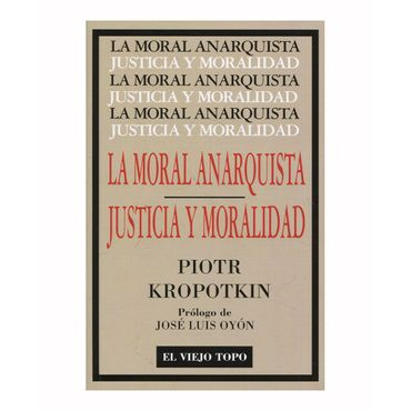 la-moral-anarquista-justicia-y-moralidad-9788416995141