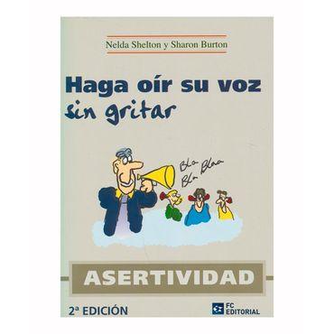 haga-oir-su-voz-sin-gritar-asertividad-2a-ed--9788494021558