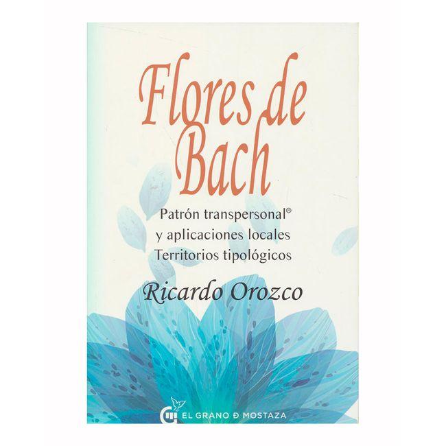 Flores de Bach. Patrón transpersonal y aplicaciones locales ...