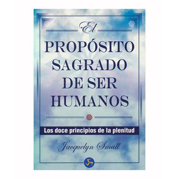 el-proposito-sagrado-de-ser-humanos-9788495973450
