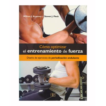 como-optimizar-el-entrenamiento-de-fuerza-9788496111721