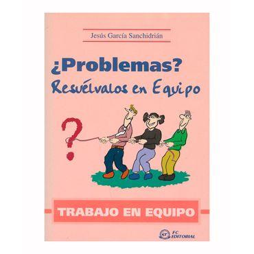 -problemas-resuelvalos-en-equipo-trabajo-en-equipo-9788496169265