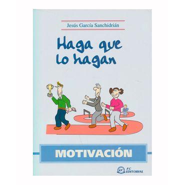 haga-lo-que-hagan-motivacion-9788496743229