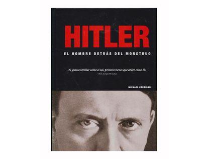 hitler-el-hombre-detras-del-monstruo-9788497943802