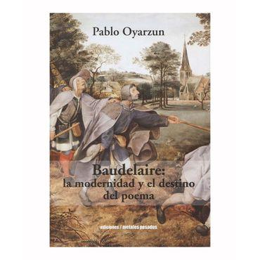 baudelaire-la-modernidad-y-el-destino-del-poema-9789568415877