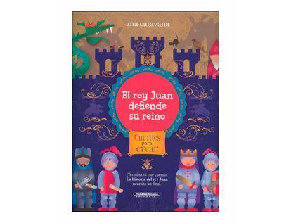 el-rey-juan-defiende-su-reino-cuentos-para-crear-9789583055164