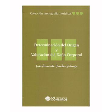 determinacion-del-origen-y-valoracion-del-dano-corporal-9789583360985