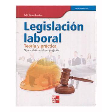 legislacion-laboral-teoria-y-practica-7ma-edicion-actualizada-y-mejorada-9789584104410