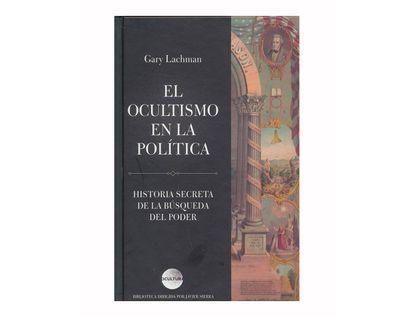 el-ocultismo-en-la-politica-9789584260321