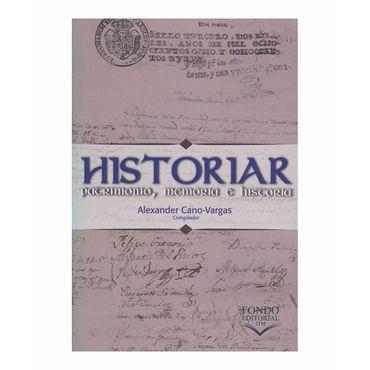 historiar-patrimonio-memoria-e-historia-9789585414013
