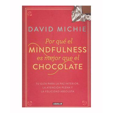 por-que-el-mindfulness-es-mejor-que-el-chocolate-9789585425125