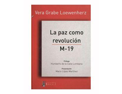 la-paz-como-revolucion-m-19-9789585615748