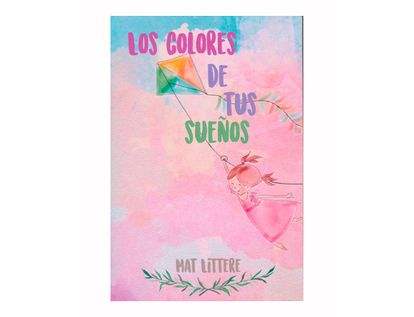 los-colores-de-tus-suenos-9789585623613