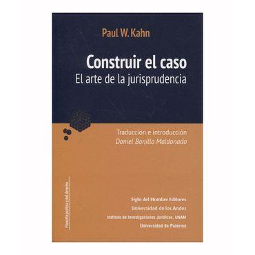construir-el-caso-el-arte-de-la-jurisprudencia-9789586654395